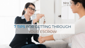 7-tips-for-getting-through-your-escrow