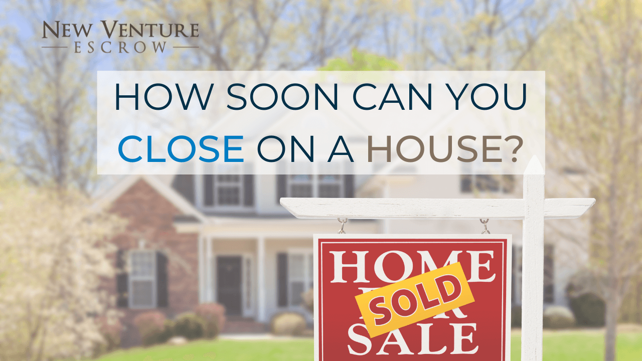 How Soon Can You Close On A House?
