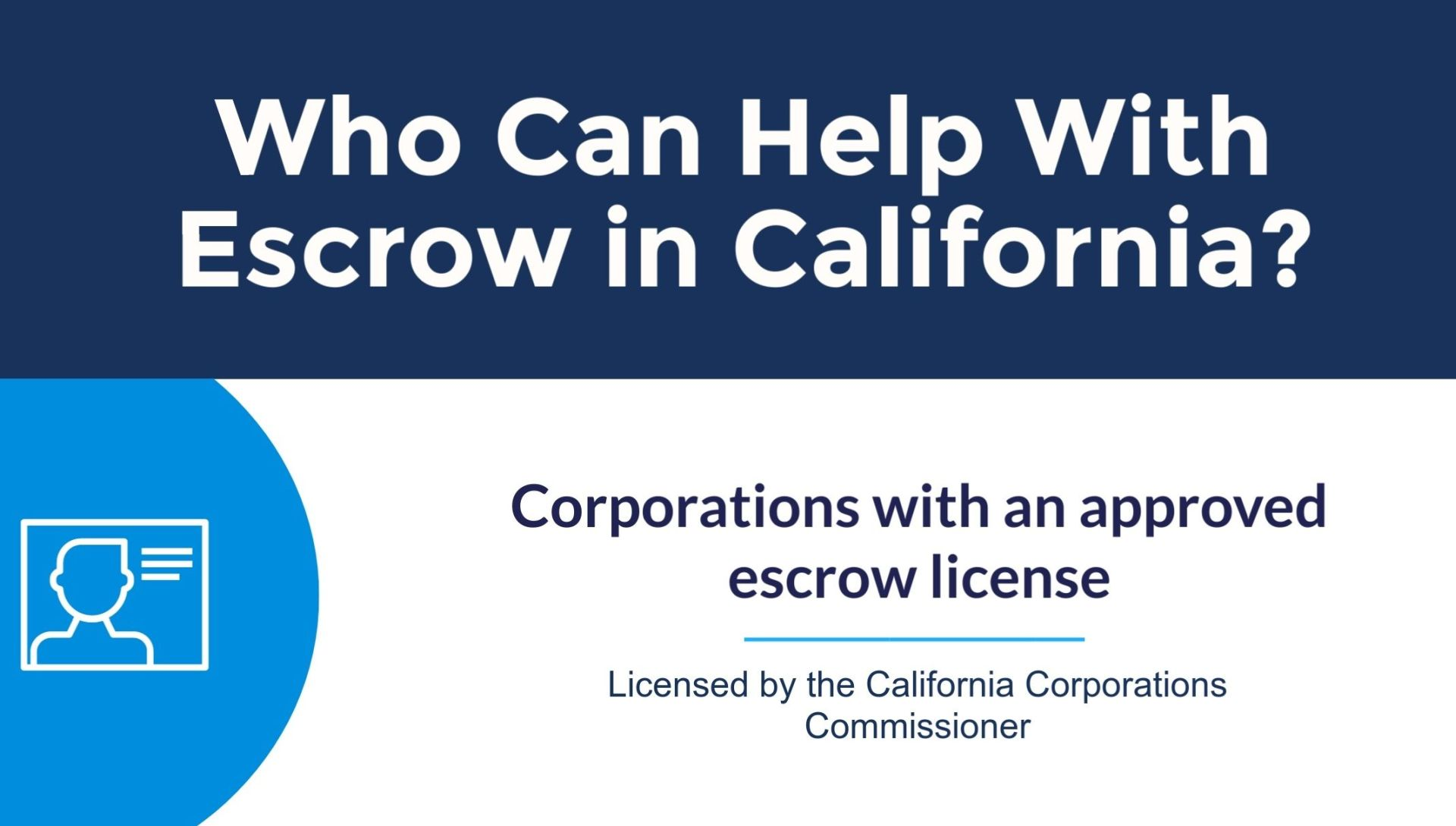 Who-can-help-with-Escrow-in-CA-Featured-Image-e1592934018147