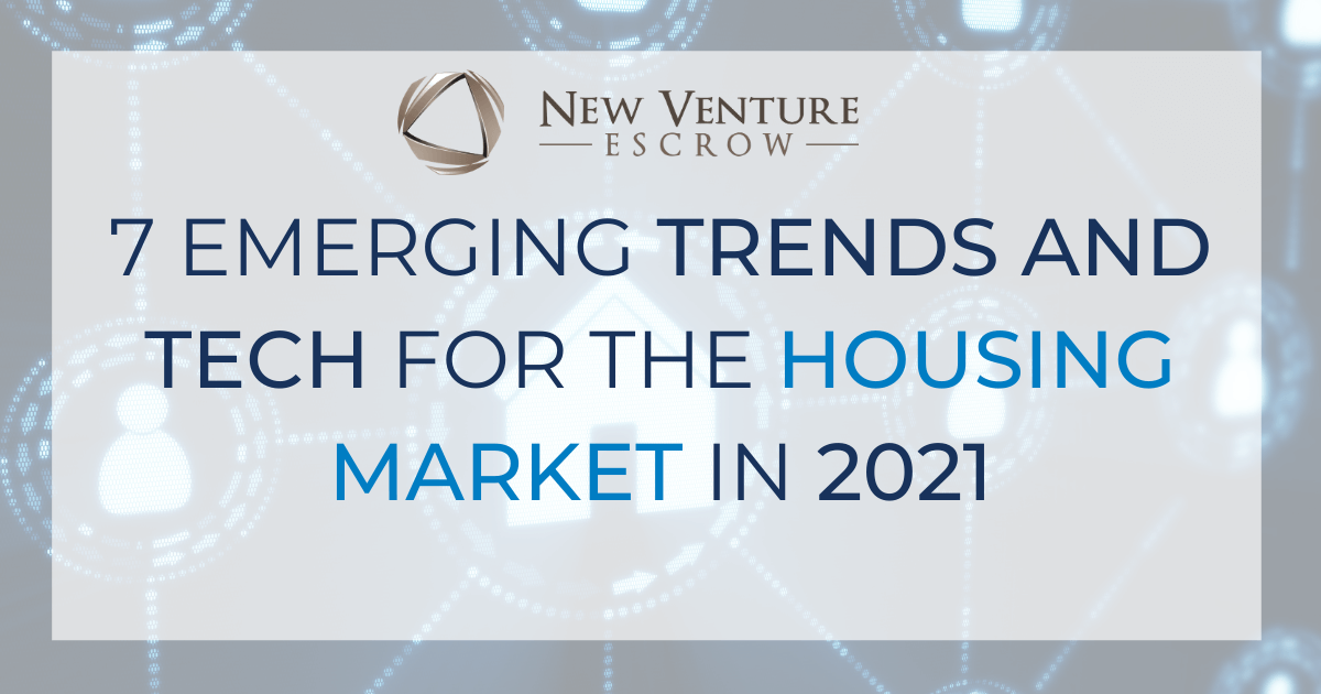 emerging-tech-and-trends-for-the-housing-marketing-in-2021