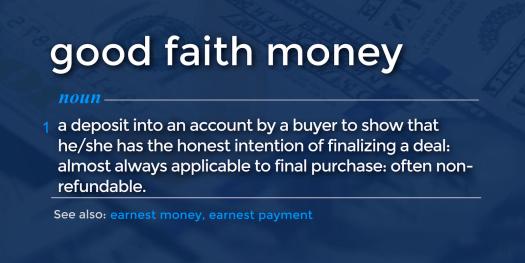 good faith money